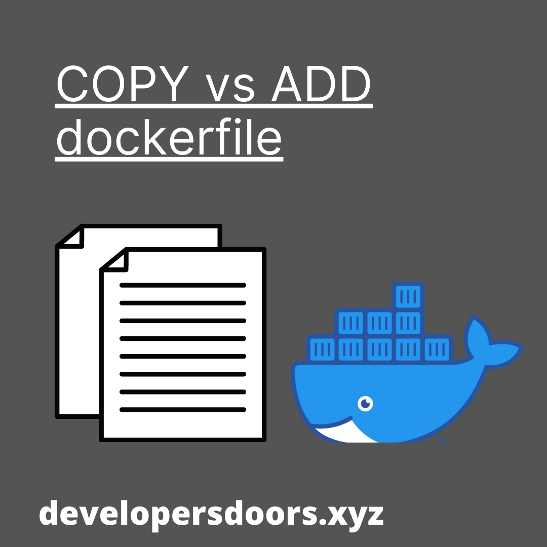 The difference between ADD and COPY in dockerfile.