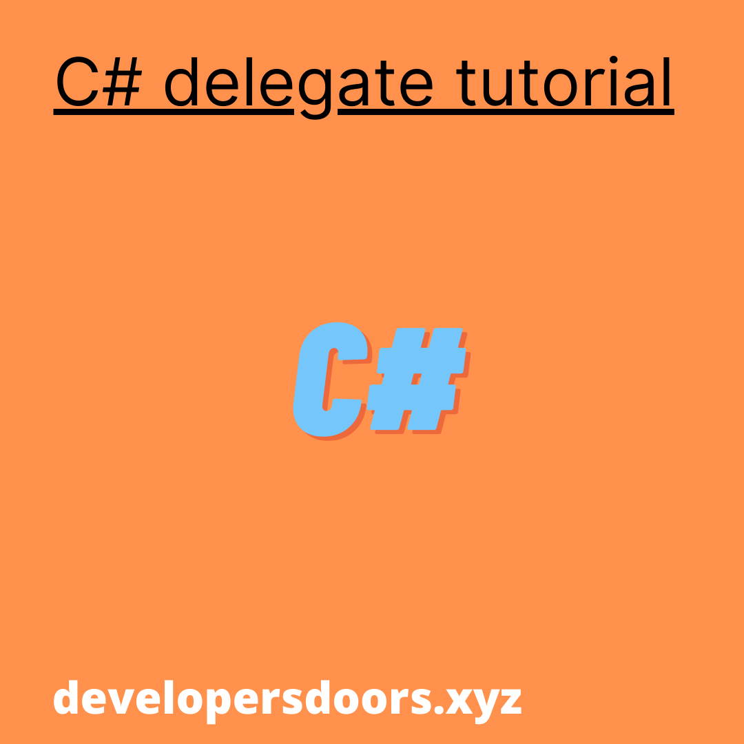 Introduction to C# delegate and multicast delegate